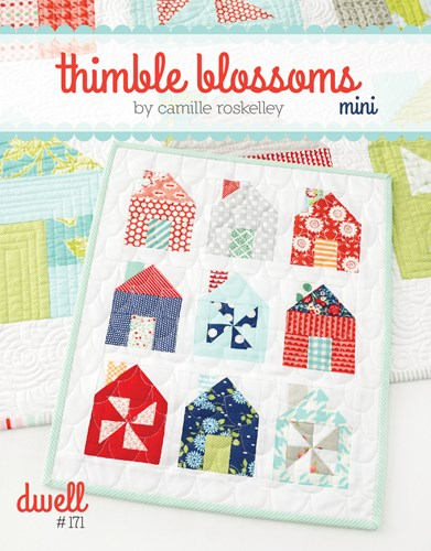 Dwell Mini Pattern by Thimble Blossoms