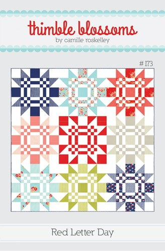 Red Letter Day Quilt Pattern by Thimble Blossoms