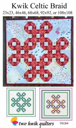 Kwik Celtic Braid Pattern by Two Kwik Quilters