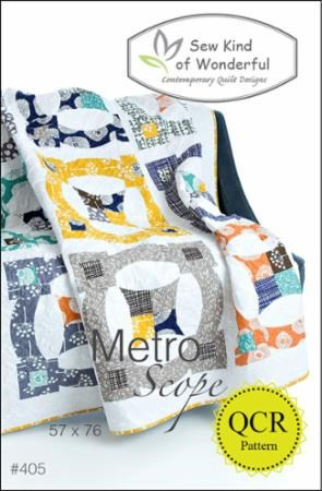 Metro Scope Quilt Pattern by Sew Kind of Wonderful