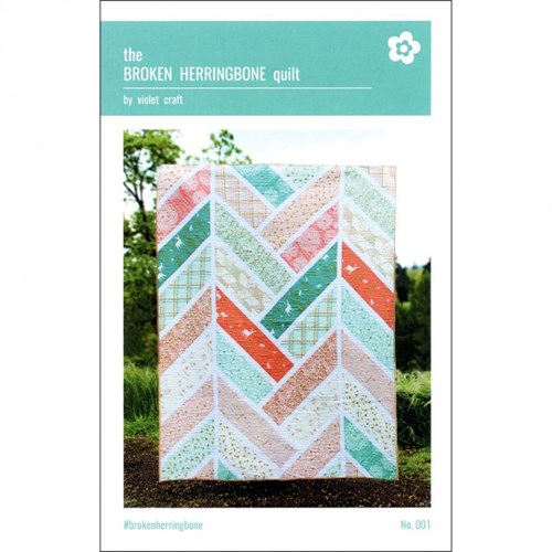 The Broken Herringbone Quilt by Violet Craft