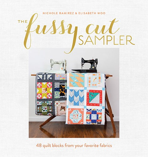 The Fussy Cut Sampler by Nichole Ramirez and Elisabeth Woo