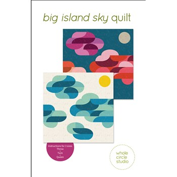Big Island Sky Quilt Pattern | Whole Circle Studios