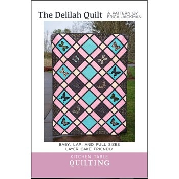 The Delilah Quilt Pattern by Kitchen Table Quilting