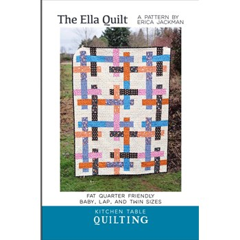 The Ella Quilt Pattern by Kitchen Table Quilting