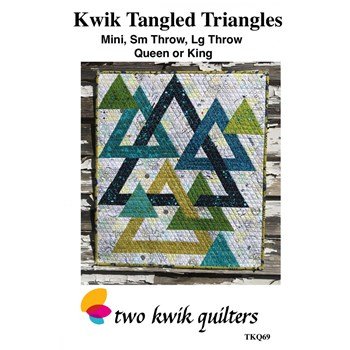 Kwik Tangled Triangles Pattern by Two Kwik Quilters