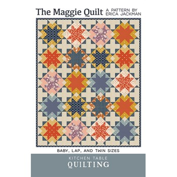 The Maggie Quilt Pattern | Kitchen Table Quilting