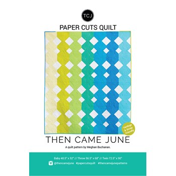 Paper Cuts Quilt Pattern by Then Came June