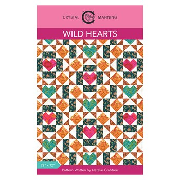 Wild Hearts Quilt Pattern by Crystal Manning